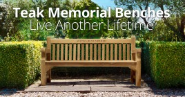 Teak Memorial Benches - Live Another Lifetime
