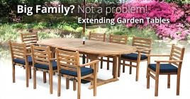 Big Family? Not a Problem With Our Extending Garden Tables
