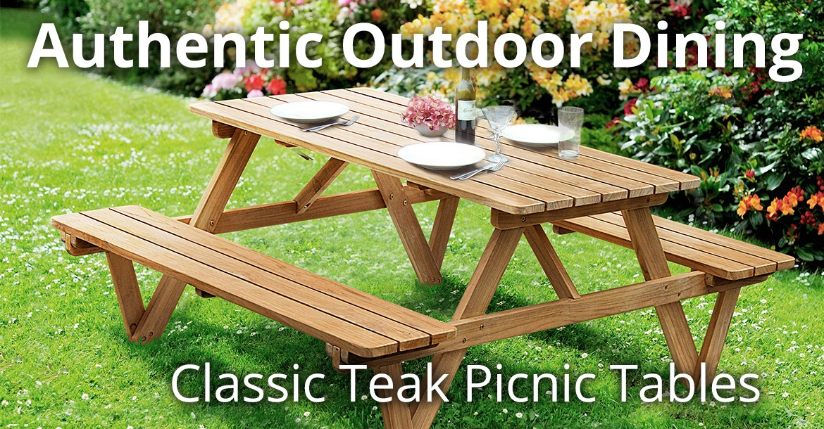 Authentic Outdoor Dining With Our Classic Teak Picnic Tables